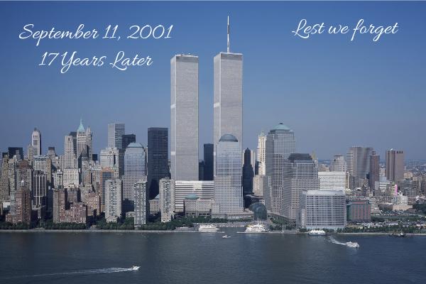 September 11, 2001 – 17 Years Later