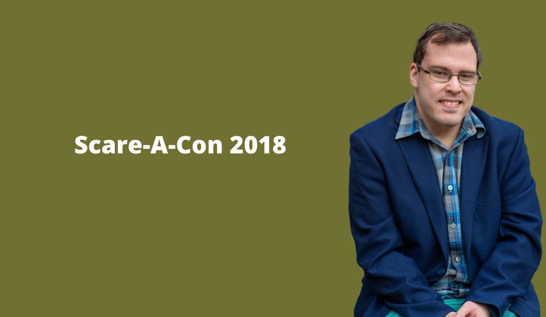 Scare-A-Con 2018