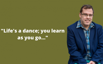 """Life's a dance; you learn as you go…"""
