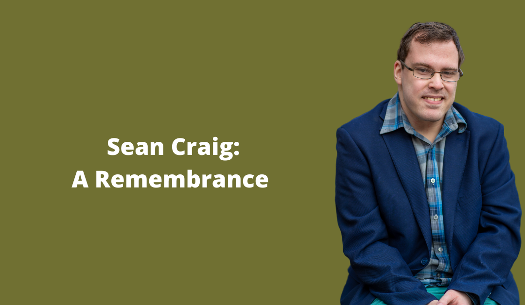 Sean Craig: A Remembrance